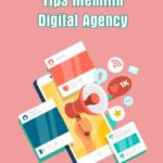 tips memilih digital agency untuk pemasaran di media sosial