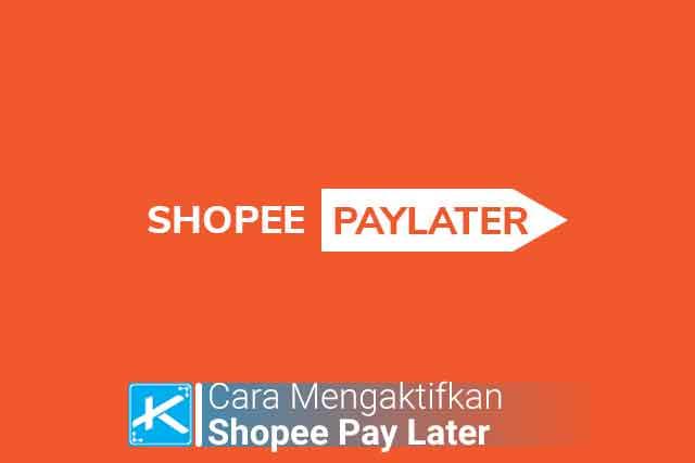 Layanan Kredit Online bisa bersama Shopee PayLater